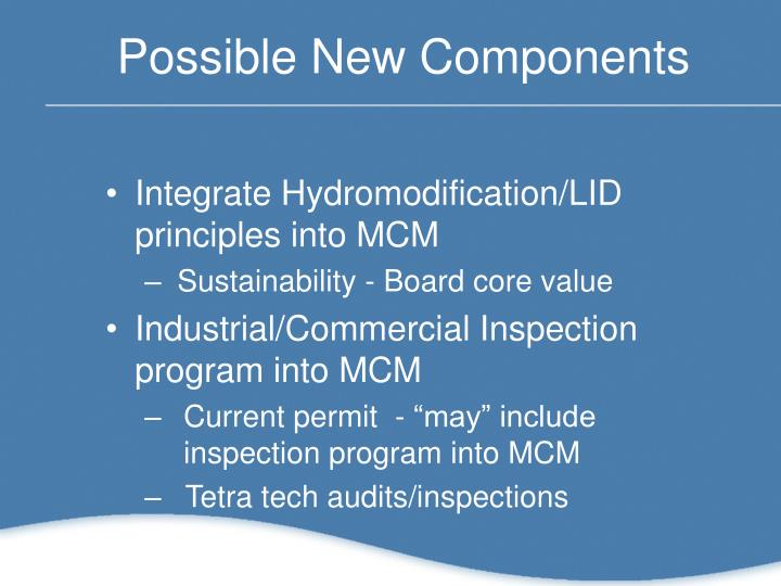 Possible New Components