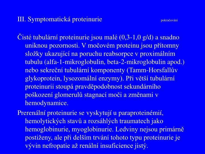 III. Symptomatická proteinurie