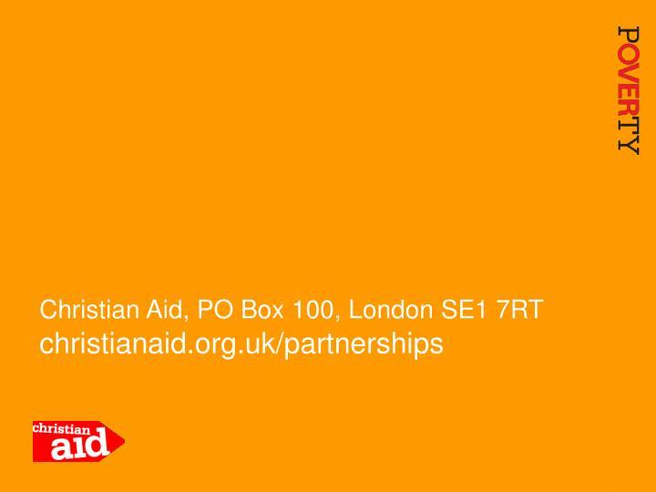 Christian Aid, PO Box 100, London SE1 7RT