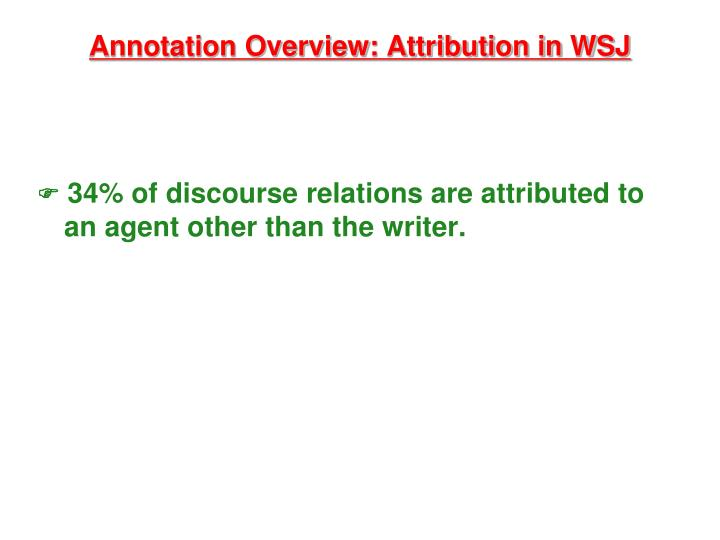 Annotation Overview: Attribution in WSJ
