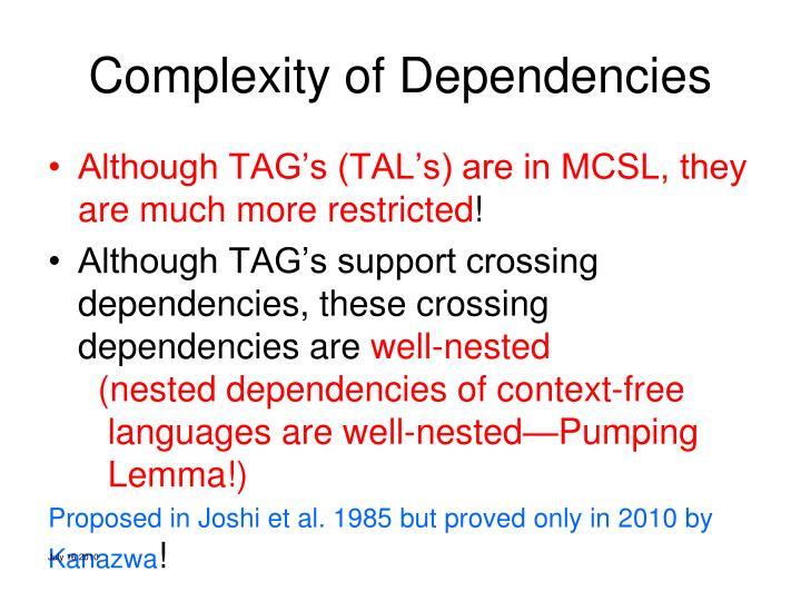 Complexity of Dependencies