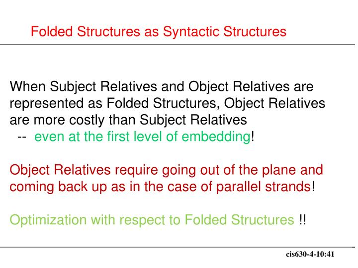 Folded Structures as Syntactic Structures