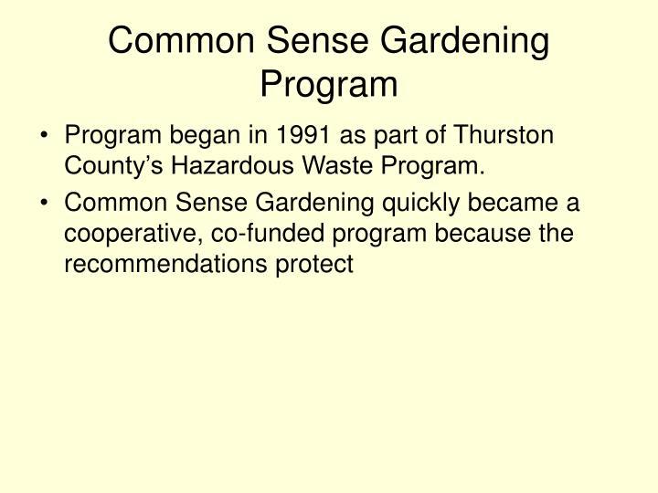 Common Sense Gardening Program