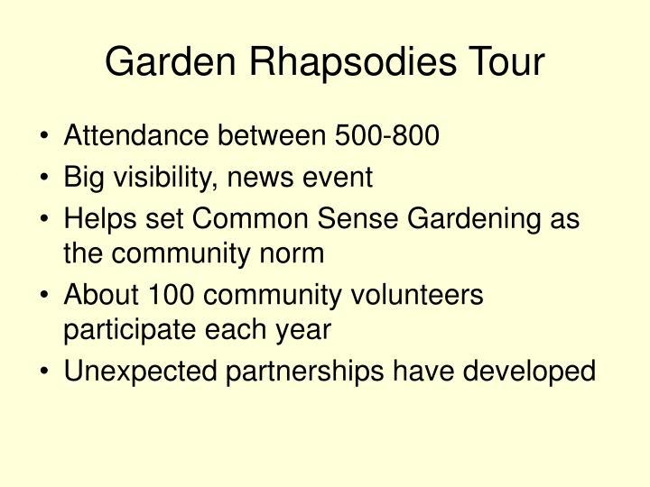 Garden Rhapsodies Tour