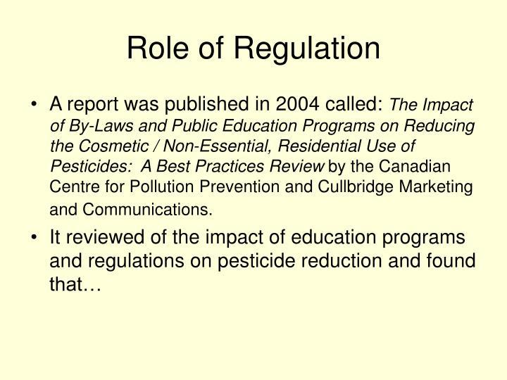Role of Regulation