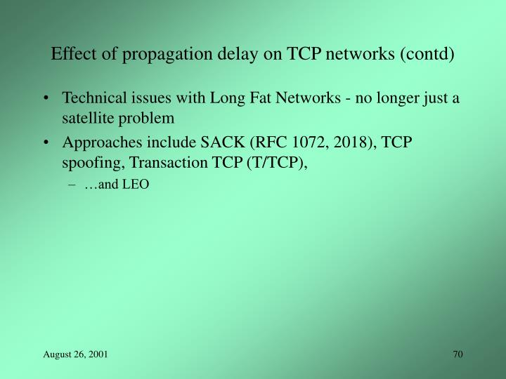 Effect of propagation delay on TCP networks (contd)