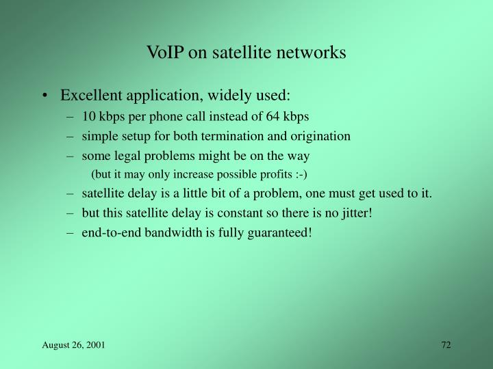 VoIP on satellite networks