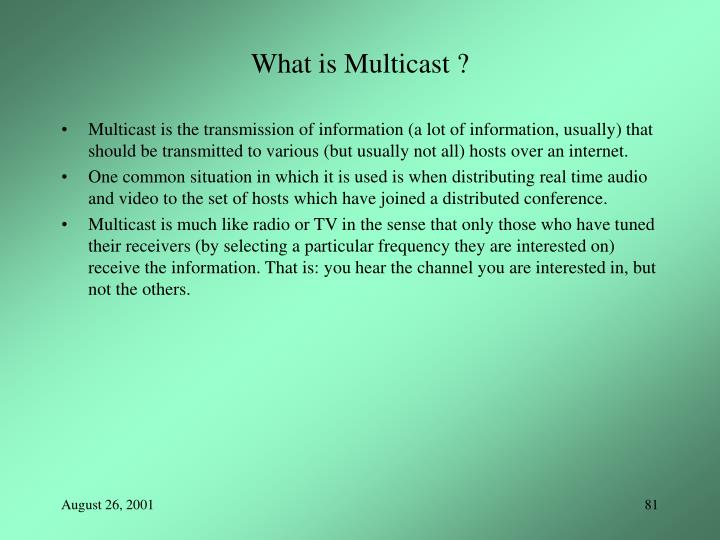 What is Multicast ?