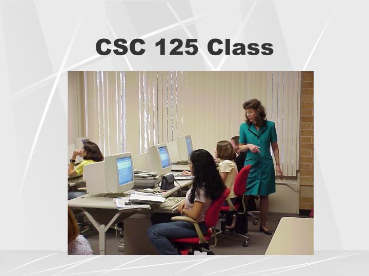 CSC 125 Class