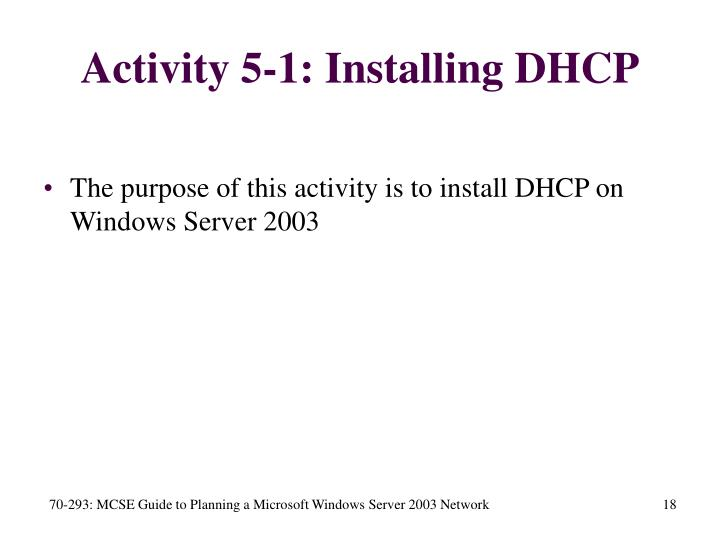 Activity 5-1: Installing DHCP