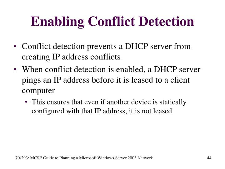 Enabling Conflict Detection