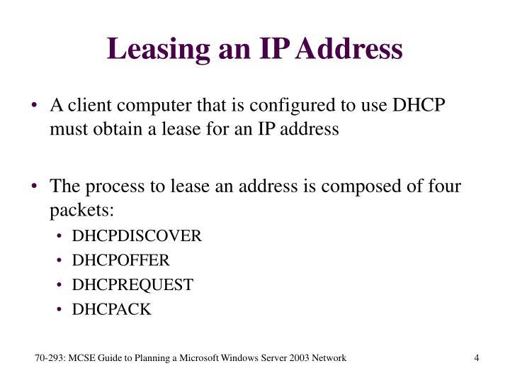 Leasing an IP Address