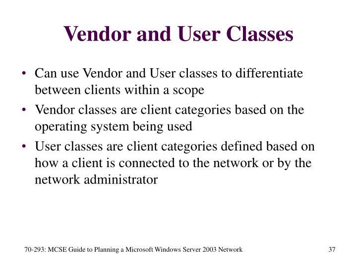 Vendor and User Classes