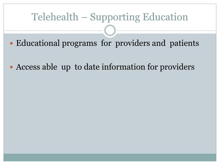 Telehealth – Supporting Education