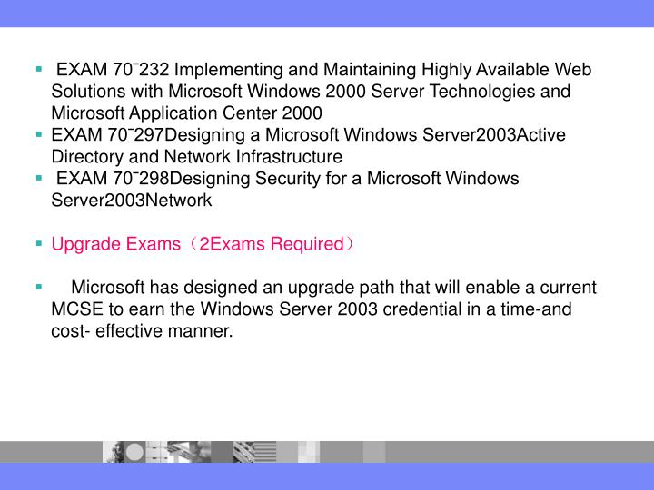 EXAM 70ˉ232 Implementing and Maintaining Highly Available Web Solutions with Microsoft Windows 2000 Server Technologies and Microsoft Application Center 2000