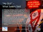 my dui what sailors said