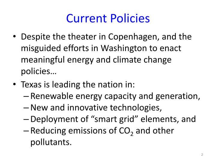 Current Policies