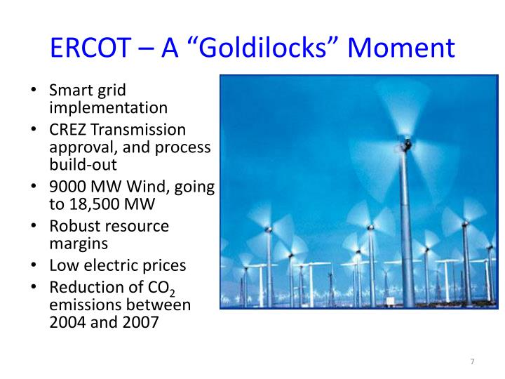 "ERCOT – A ""Goldilocks"" Moment"
