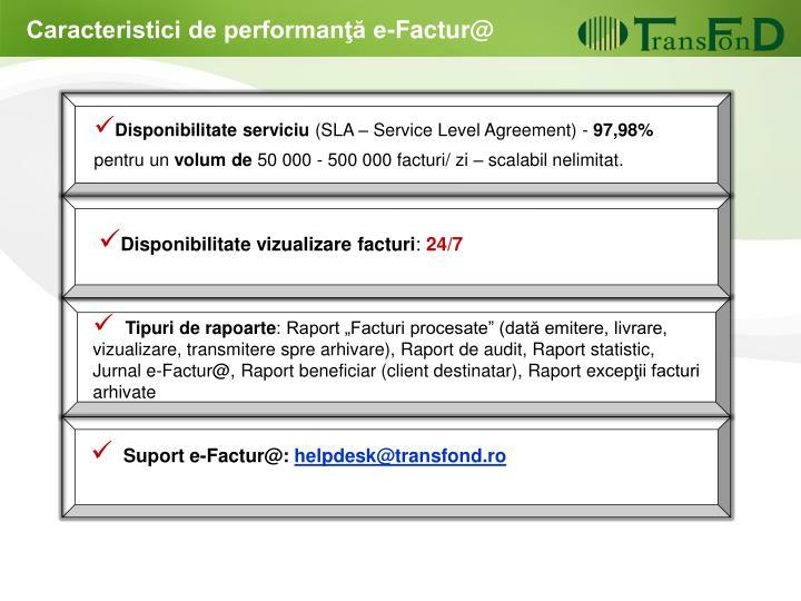 Caracteristici de performanţă e-Factur
