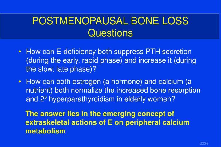 POSTMENOPAUSAL BONE LOSS