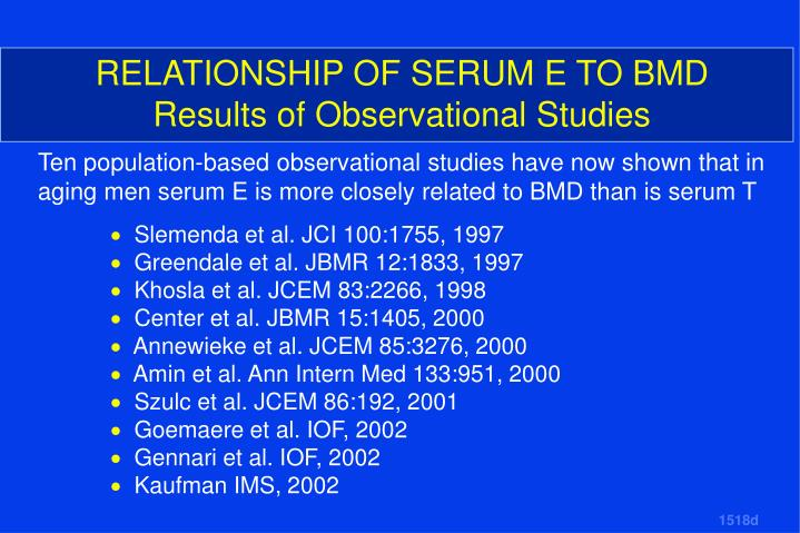 RELATIONSHIP OF SERUM E TO BMD