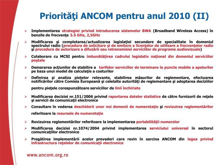 Priorităţi ANCOM pentru anul 2010 (II)