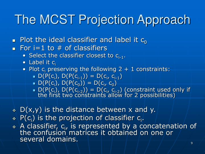 The MCST Projection Approach