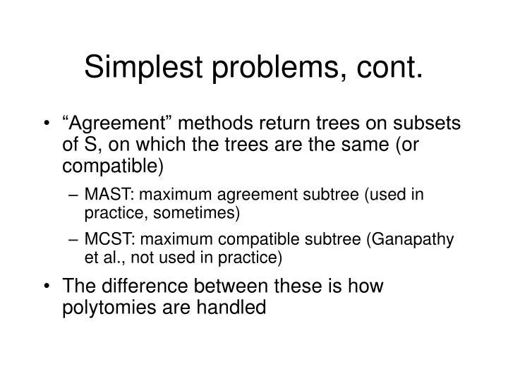 Simplest problems, cont.