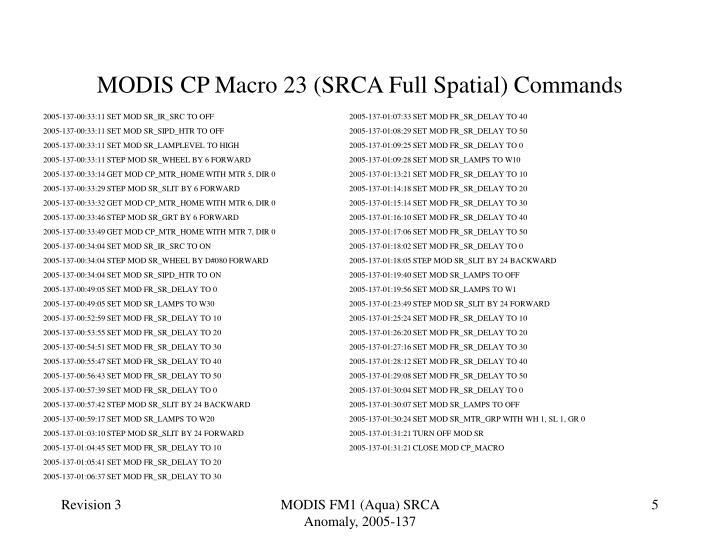MODIS CP Macro 23 (SRCA Full Spatial) Commands
