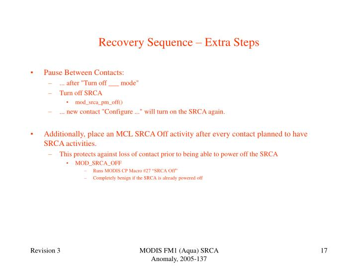 Recovery Sequence – Extra Steps