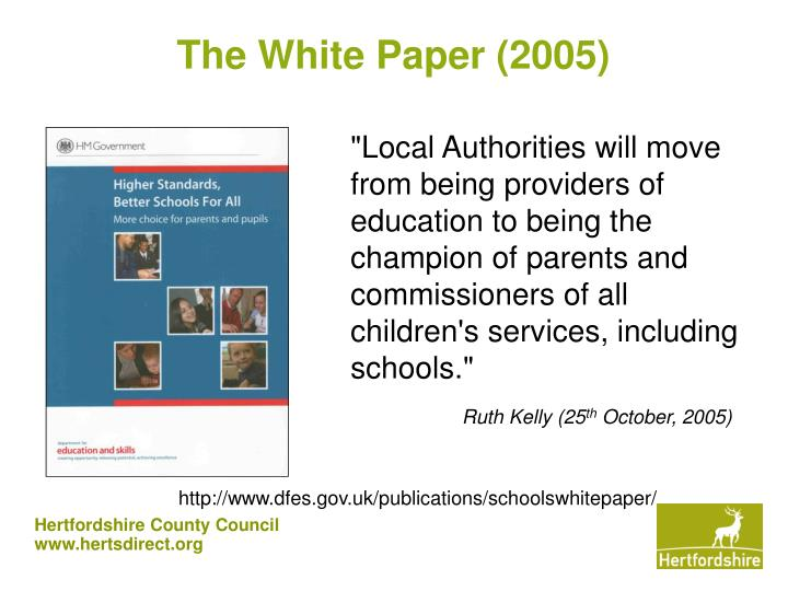 """""""Local Authorities will move from being providers of education to being the champion of parents and commissioners of all children's services, including schools."""""""