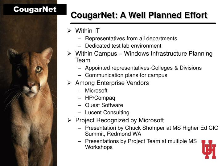 CougarNet: A Well Planned Effort