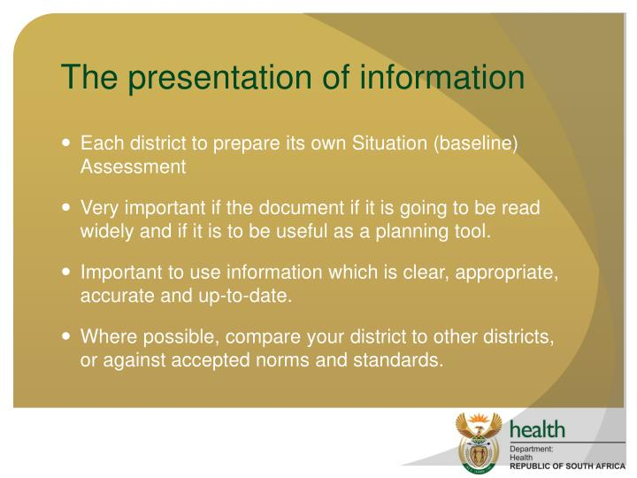 The presentation of information
