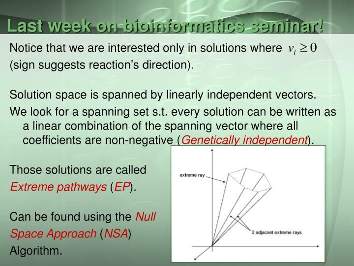 Last week on bioinformatics seminar!