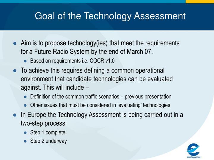 Goal of the Technology Assessment