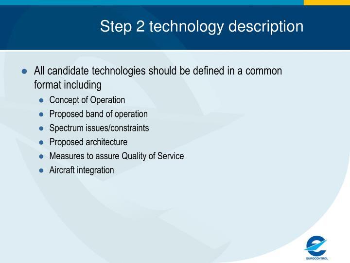 Step 2 technology description