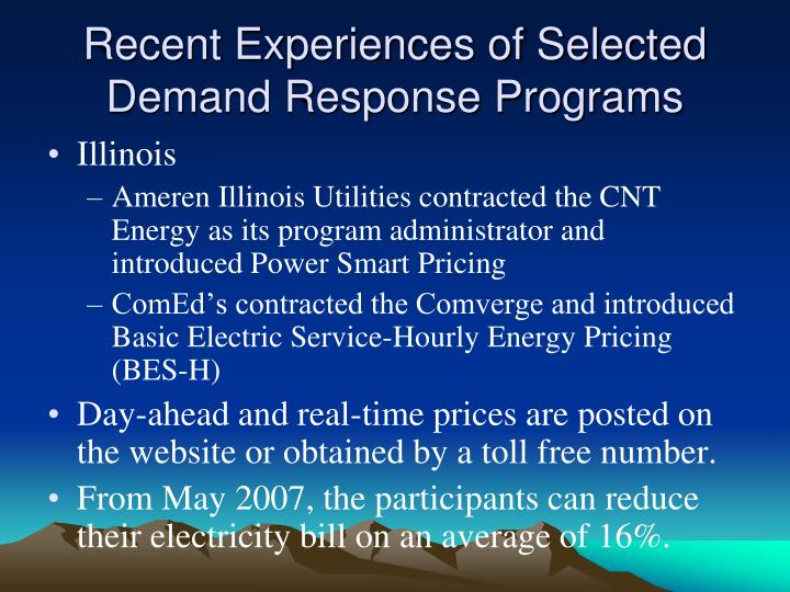 Recent Experiences of Selected Demand Response Programs