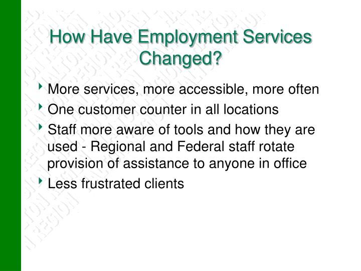 How Have Employment Services Changed?