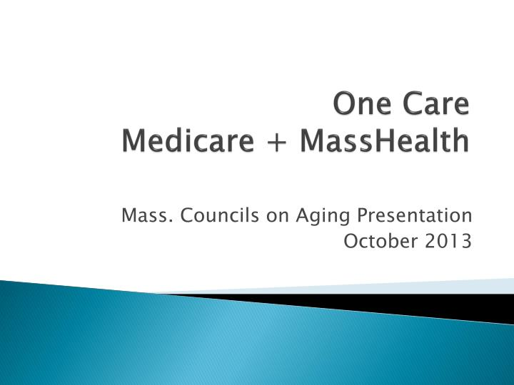 One care medicare masshealth