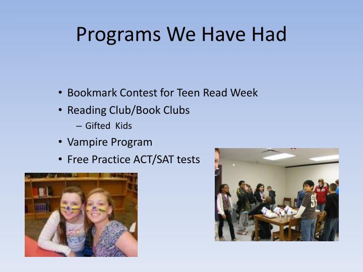 Programs We Have Had