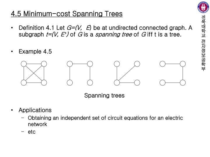 4.5 Minimum-cost Spanning Trees