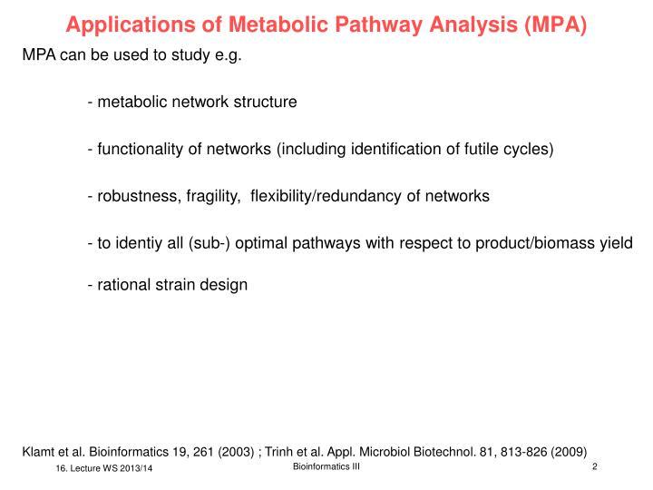 Applications of Metabolic Pathway Analysis (MPA)
