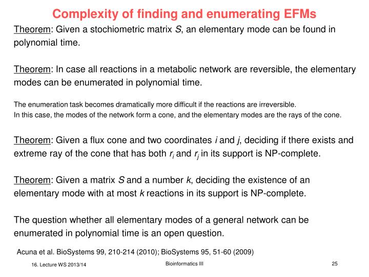 Complexity of finding and enumerating EFMs