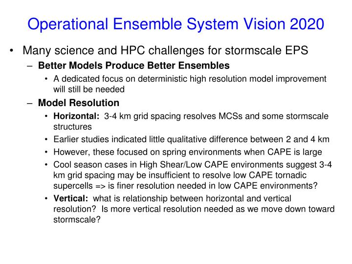 Operational Ensemble System Vision 2020