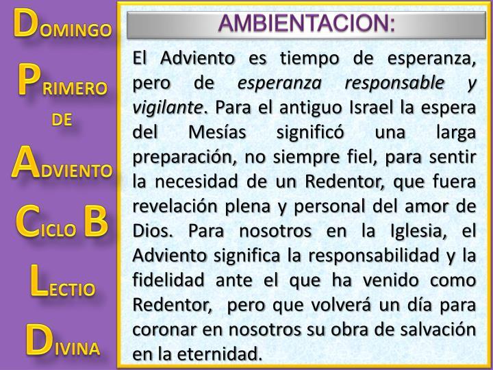 AMBIENTACION: