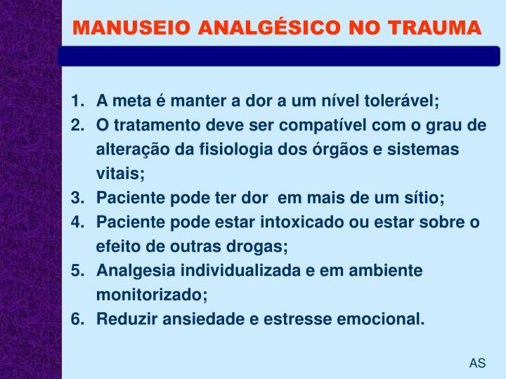 MANUSEIO ANALGÉSICO NO TRAUMA