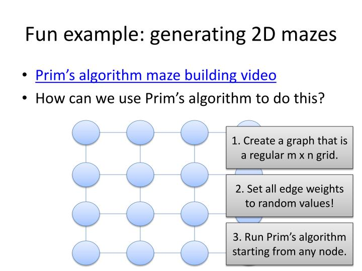 Fun example: generating 2D mazes