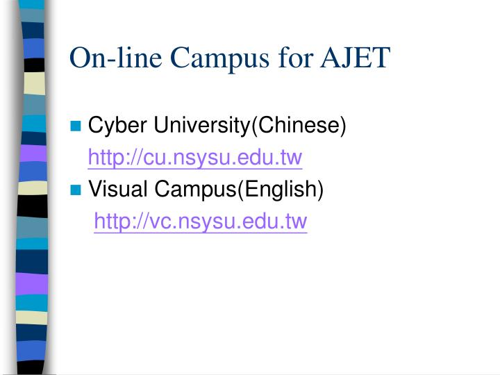 On-line Campus for AJET