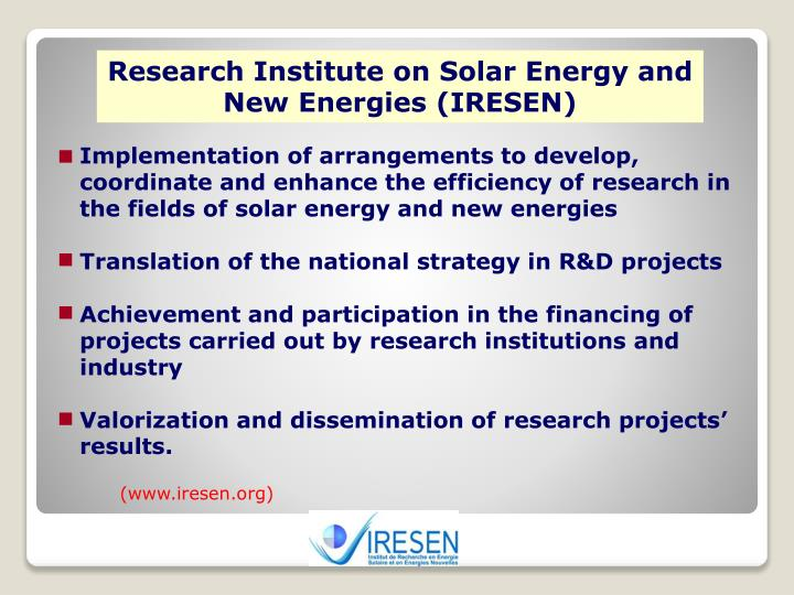 Research Institute on Solar Energy and New Energies (IRESEN)