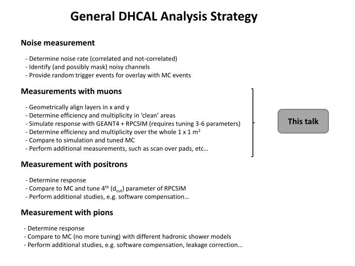 General DHCAL Analysis Strategy
